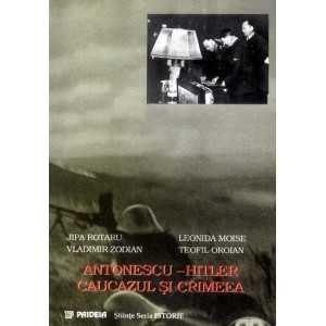Antonescu - Hitler, Caucazul şi Crimeea