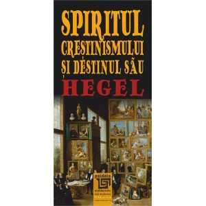 Spiritul creştinismului şi destinul său