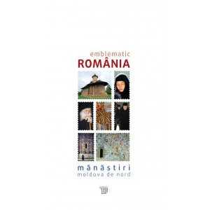 Catalog Emblematic Romania – Manastiri – Moldova de Nord
