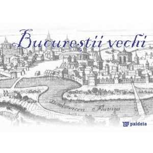 Album Bucureştii vechi, în română