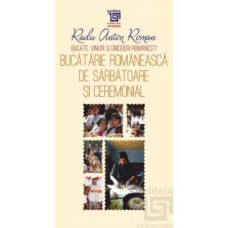 Bucătărie românească de sărbătoare și ceremonial