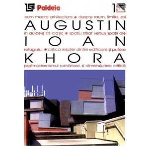 Khora. Teme şi dificultăţi ale relaţiei dintre filosofie şi arhitectură( redactor: Virginia Bănșoiu)