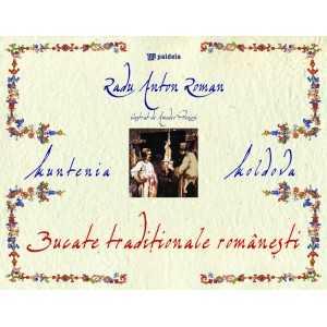 Bucate tradiţionale româneşti din Regat