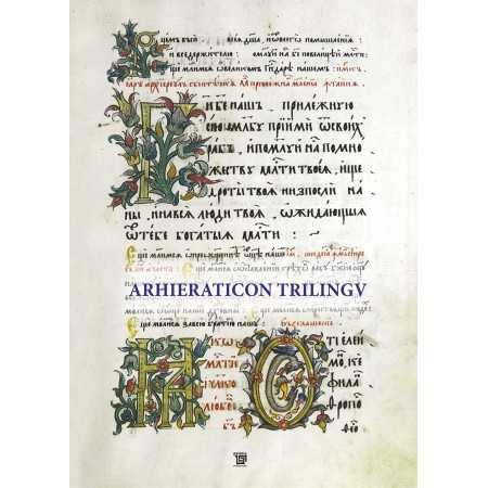 Paideia Arhieraticon trilingual. Ms.rom. 1216 from B.A.R. Cluj Theology 346,78 lei