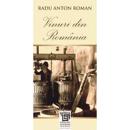 Paideia Vinuri din România-L1 - Radu Anton Roman Studii culturale 69,36 lei 0114P