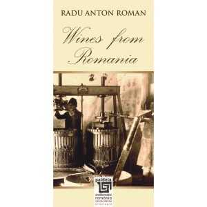 Wines from Romania - Radu Anton Roman