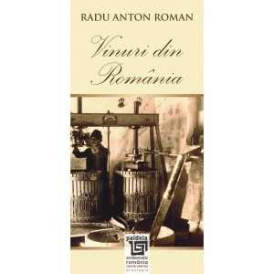 Vinuri din Romania - Wines from Romania, ed. bilingva