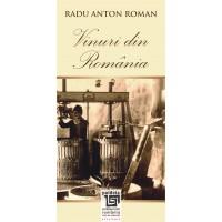 Vinuri din Romania - Wines from Romania, ed. bilingvă, L3 - Radu Anton Roman