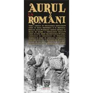 Aurul la români - Radu Lungu