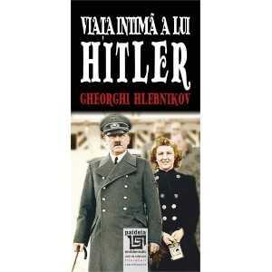 Paideia Viata intima a lui Hitler - Gheorghi Hlebnikov Litere 28,80 lei 1871P