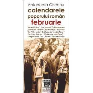 Calendarele poporului roman - februarie - Antoaneta Olteanu