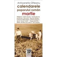 Calendarele poporului român - martie - Antoaneta Olteanu