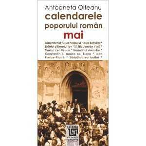 Calendarele poporului roman - mai - Antoaneta Olteanu
