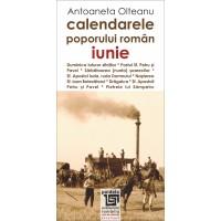 Calendarele poporului roman - iunie - Antoaneta Olteanu