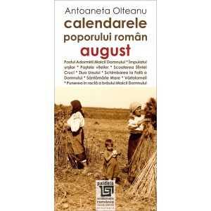 Calendarele poporului roman - august - Antoaneta Olteanu