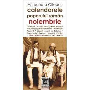 Calendarele poporului roman - noiembrie - Antoaneta Olteanu