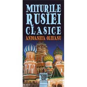 Paideia Miturile Rusiei clasice - Atoaneta Olteanu Litere 35,00 lei 1896P