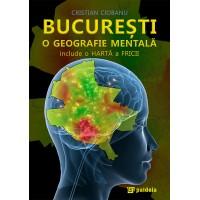 Bucharest, a mental geography