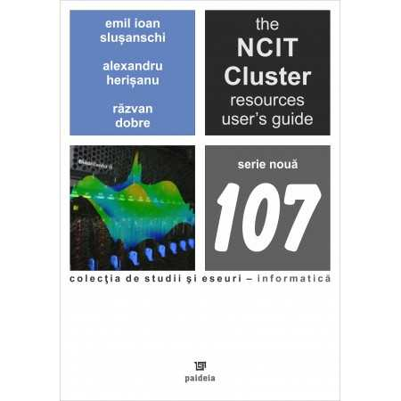 The NCIT Cluster, Resources User's Guide, Version 4.0