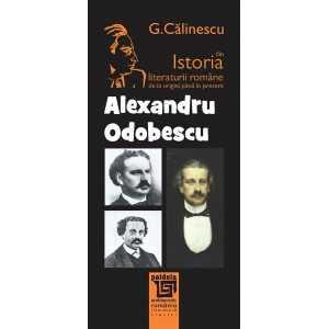 Alexandru Odobescu - George Călinescu