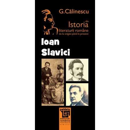 Ioan Slavici - George Călinescu Litere 25,04 lei 1661P