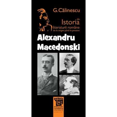 Paideia Alexandru Macedonski - George Călinescu Litere 22,16 lei 1680P