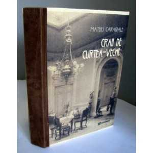 Craii de Curtea Veche, format A4, cu imagini fara inserturi, coperta h manuala