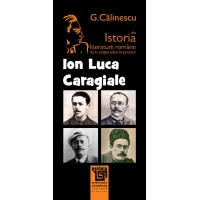 Ion Luca Caragiale - George Calinescu