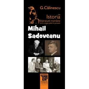 Mihail Sadoveanu - George Calinescu