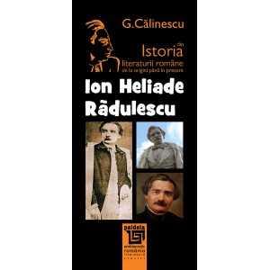 Ion Heliade-Rădulescu - George Calinescu