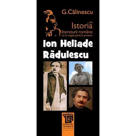 Ion Heliade-Rădulescu - George Călinescu Litere 23,11 lei 1713P