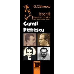 Camil Petrescu - George Calinescu