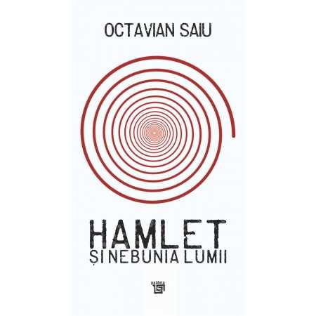 Hamlet şi nebunia lumii