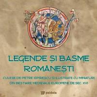 Legende și basme românești - Petre Ispirescu