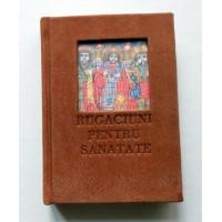 Rugăciuni pentru sănătate - Editura Paideia