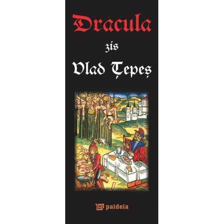 Dracula, zis Vlad Ţepeş