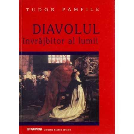 Diavolul învrăjbitor al lumii - după credinţele poporului român