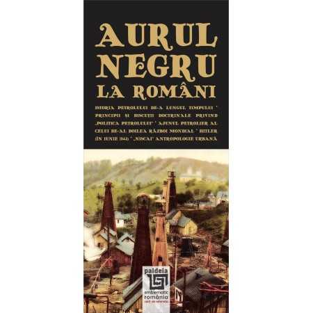 Paideia Black gold in Romania History 34,68 lei