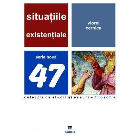 Paideia Situaţiile existenţiale - Viorel Cernica E-book 15,00 lei E00001002