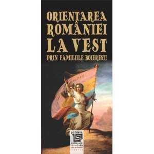 Orientarea României la Vest prin familiile boierești