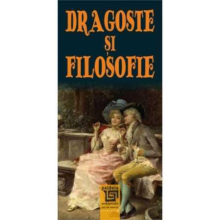 Paideia Dragoste și filosofie - Valentin Mureșan Filosofie 18,30 lei 1899P