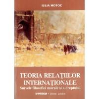 Teoria relaţiilor internaţionale: sursele filosofiei morale şi a dreptului