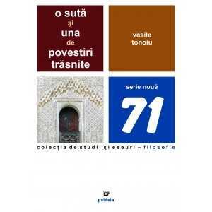 Paideia O sută şi una de povestiri trăsnite - Vasile Tonoiu E-book 15,00 lei E00001076