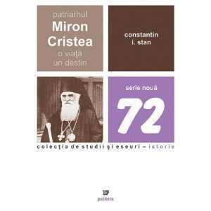 Paideia The Patriarch Miron Cristea - A life - one destiny E-book 15,00 lei