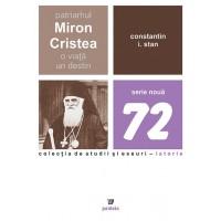 Patriarhul Miron Cristea – O viaţă – un destin - Constantin I. Stan