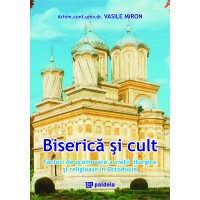 Biserică şi cult - Vasile Miron