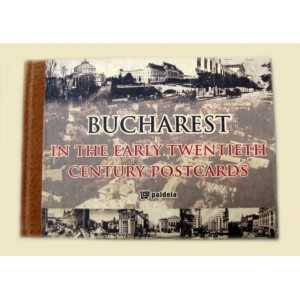 Bucharest in the early twentieth century postcards