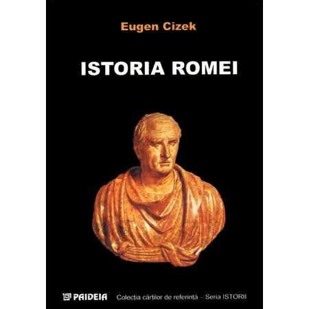 Paideia Istoria Romei A4 - Eugen Cizek E-book 30,00 lei E00000201