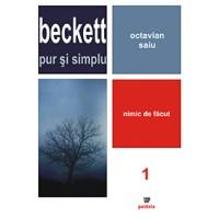 Beckett pur si simplu. Nimic de facut (vol 1) - Octavian Saiu