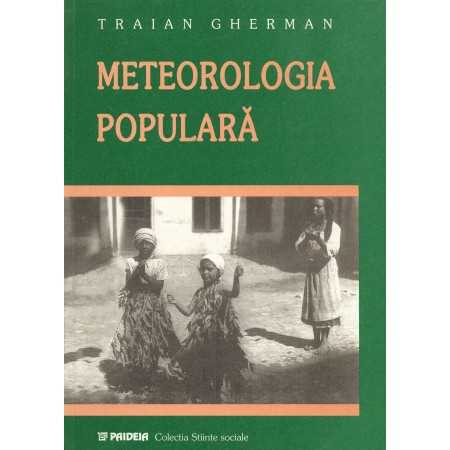 Paideia Folk Meteorology. Observations, beliefs and customs E-book 10,00 lei